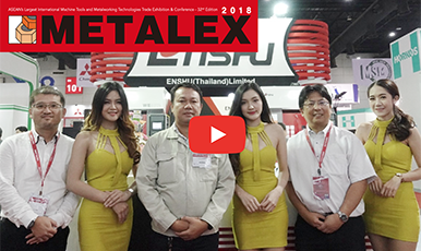 Metalex 2018 Special Interview with ENSHU (THAILAND) LIMITED