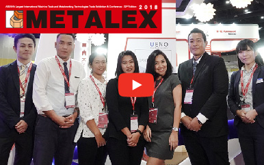 [Metalex 2018] สัมภาษณ์พิเศษUENO (THAILAND) CO., LTD.