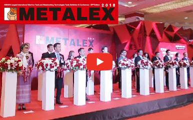 METALEX 2018 มหานครแห่งโลหะการในอาเซียน!