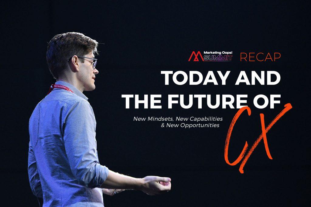 Today & the future of customer experience - Marketing Oops Bangkok 2020.