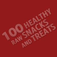 100 Healthy Raw Snacks And Treats