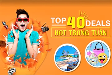 Khám phá Top 40 deals hot trong tuần Cùng Mua