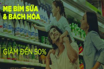 Mẹ bỉm sữa và bách hóa giảm đến 50%