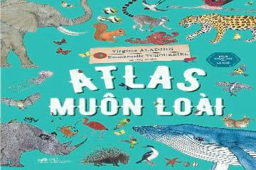 Sách khoa học cho bé yêu Atlas Muôn Loài giảm giá 20% tại Tiki