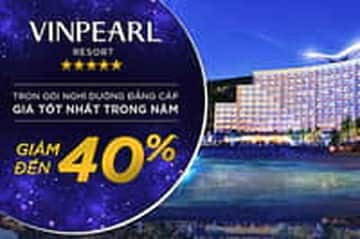 Vinpearl Resort giảm giá trọn gói đến 40%!