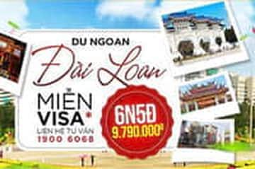 Thỏa thích du lịch Đài Loan - Miễn Visa chỉ có tại Yesgo.vn