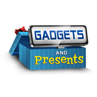 Gadgets and Presents