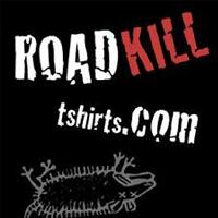 Roadkill Tshirts