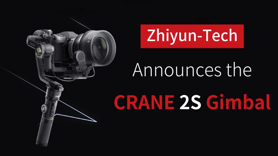 Zhiyun Crane 2S gimbal එක නිවේදනය කරයි
