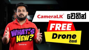 What's New Ep: 04 - CameraLK වෙතින් Free Drone එකක් !