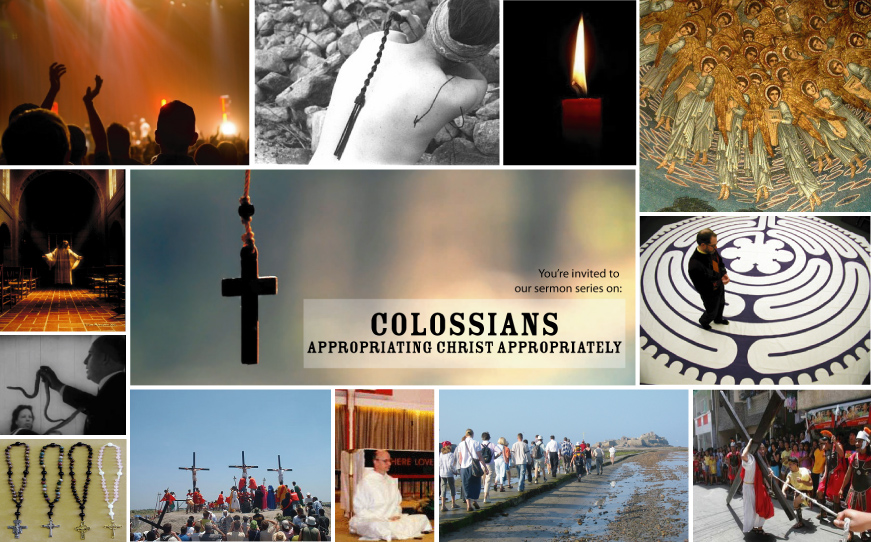Colossians: Appropriating Christ Appropriately