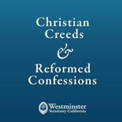 Christian Creeds and Reformed Confessions