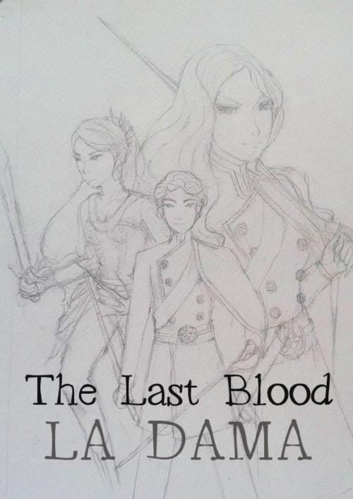 ปกนิยายเรื่อง The Last Blood I Forbidden Rose