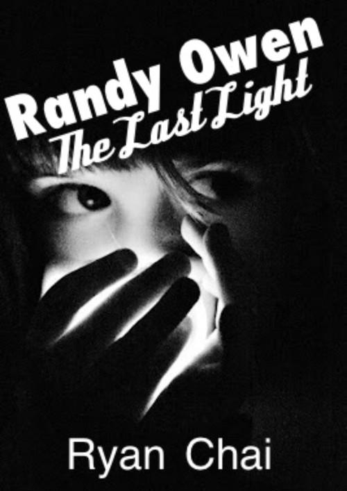 ปกนิยายเรื่อง Randy Owen : The Last Light