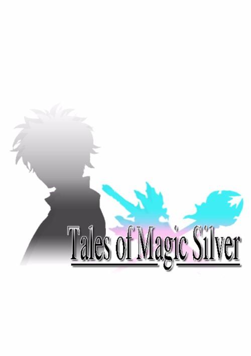 ปกนิยายเรื่อง Tales of Magic Silver ตำนานรักดาบมนตราสีเงิน