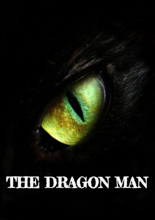 หน้าปกนิยาย เรื่อง The Dragon Man เมื่อผมกลายเป็นมังกร