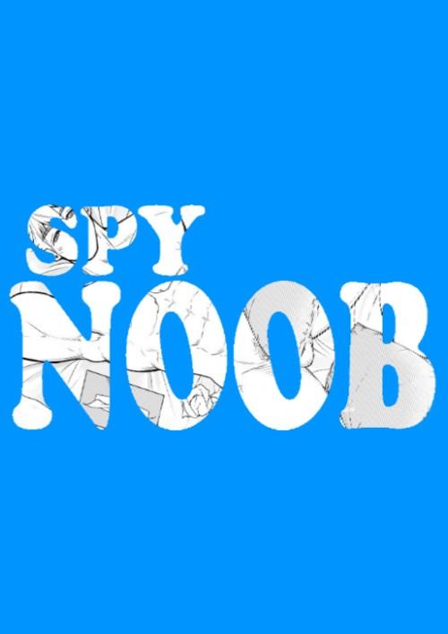 ปกนิยายเรื่อง Spy NOOB ภารกิจร้ายสายลับปลอม