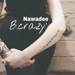 NawadeeBcrazy-cover