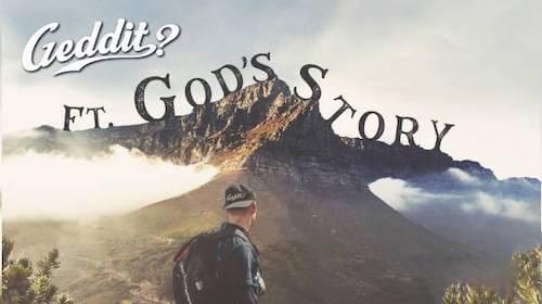 Geddit ft. God's Story