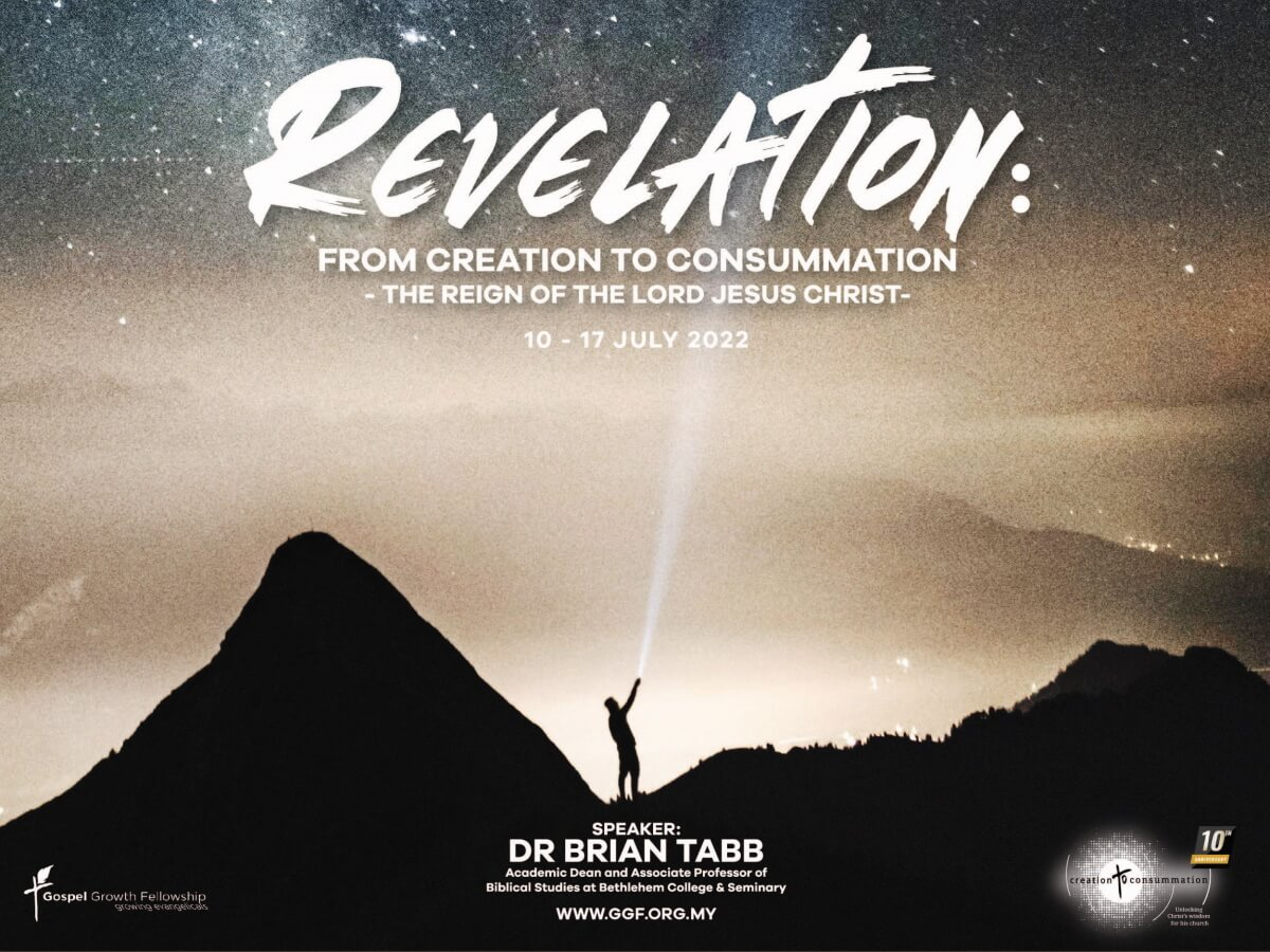 Revelation: From Creation to Consummation - The Reign of the Lord Jesus Christ