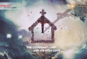 The Covenant Lord and His Holy Love