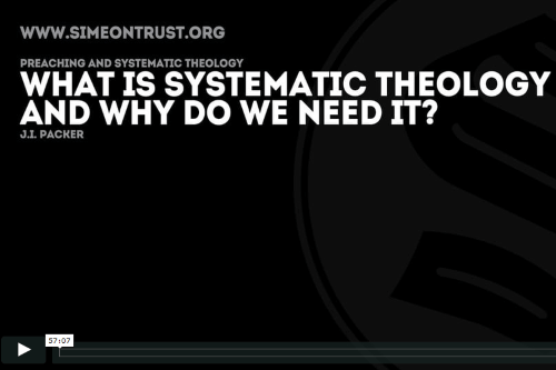 What is Systematic Theology and why do we need it?