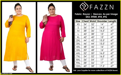 Kurtis & Kurtas Fancy Rayon Kurti (Pack Of 2)  *Fabric* Kurti 1 - Rayon, Kurti 2 - Rayon  *Sleeves* Sleeves Are Included  *Size* 9XL - 58 in, 10XL - 60 in  *Length* Kurti 1 - Up To 47 in, Kurti 2 - Up To 47 in  *Type* Stitched  *Description* It Has 2 Pieces Of Women's Kurtis  *Pattern* Solid  *Sizes Available* 9XL, 10XL   Supplier Rating: ★4.1 (214) SKU: FBW_#94_#96  Shipping charges: Rs1 (Non-refundable) Pkt. Weight Range: 500  Catalog Name: FAZZN Fancy Rayon Kurtis Combo Vol 6 - Badang Code: 9471-2935789--0281