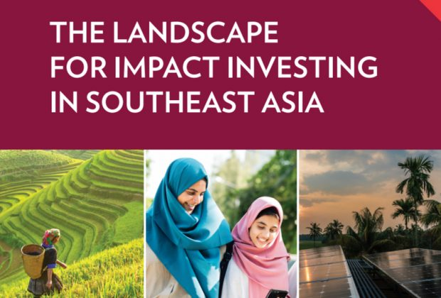 Cover Report The Landscape for Impact Investing In Southeast Asia