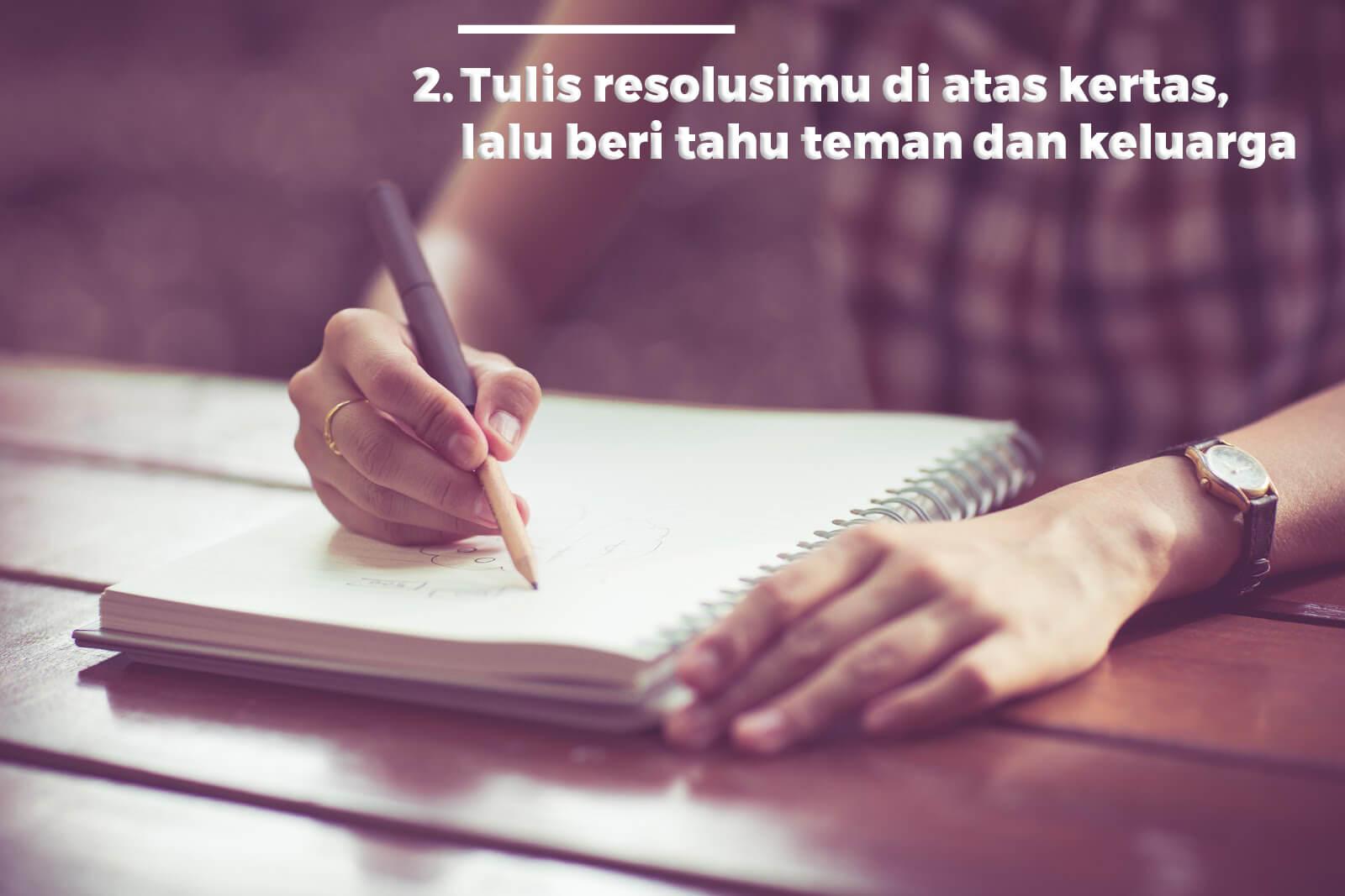 Tulis Resolusi Di Atas Kertas