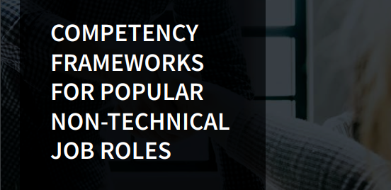 Competency Frameworks for Popular Non-Technical Job Roles