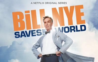 Educational Netflix Show: Bill Nye Saves the World