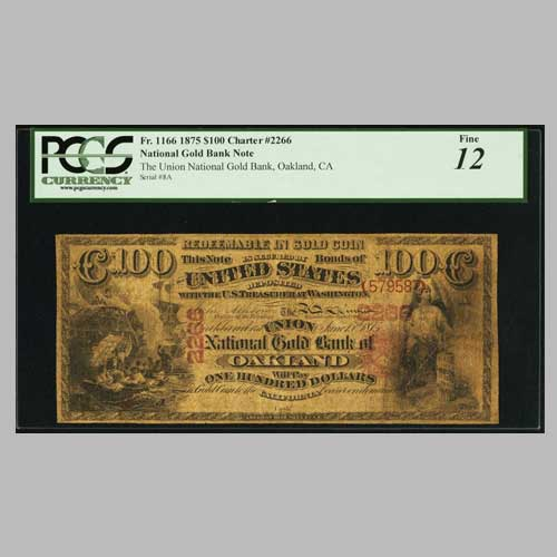 Oakland-$100-Original-National-Gold-Bank-Note-Auctioned