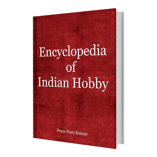 Encyclopedia of Indian Hobby