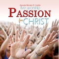 Passion for christ   front cover (final)