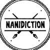 nanidiction