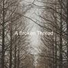 a_broken_thread