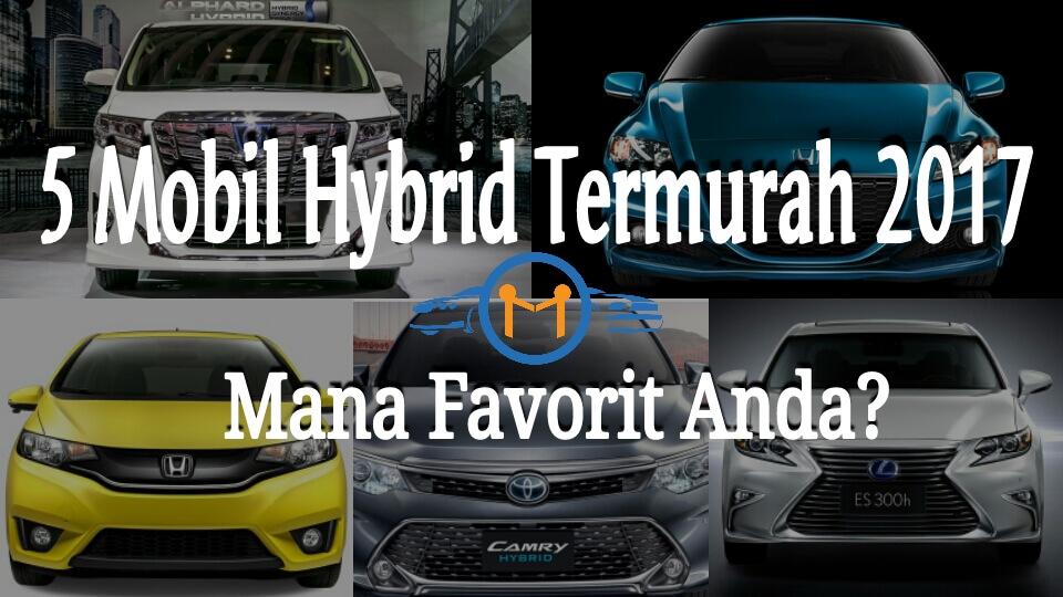 5 mobil hybrid murah