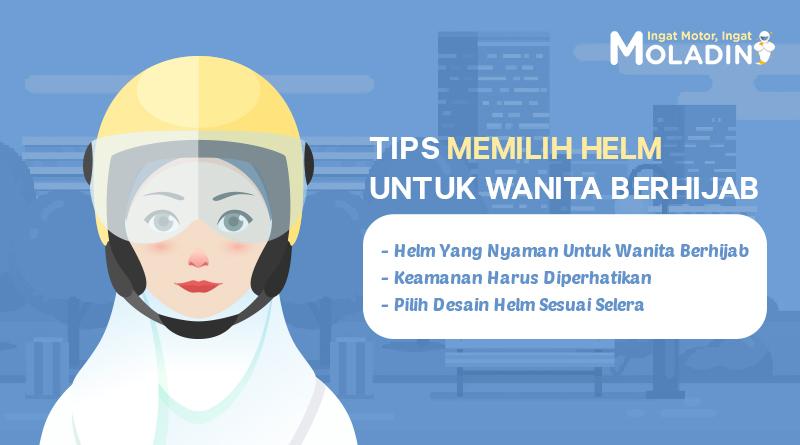 tips memilih helm untuk wnaita berhijab