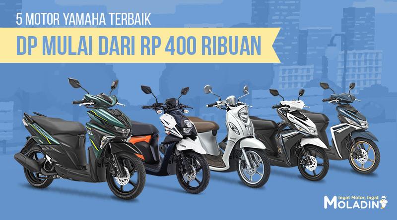 5 Motor Yamaha Terbaik DP Mulai Dari Rp 400 Ribuan