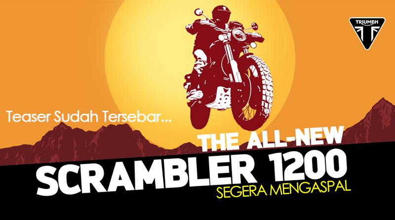 triumph scrambler 1200 segera rilis
