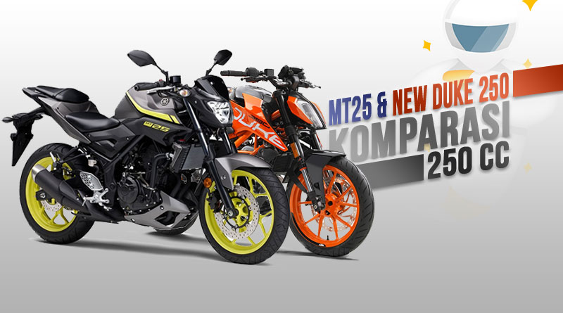 Duo Naked Sport 250 cc, KTM New Duke 250 VS Yamaha MT25, Pilih Mana?