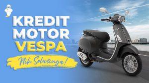 Kredit Motor Vespa