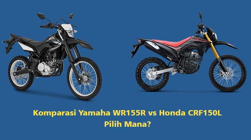 komparasi-yamaha-wr155r-vs-honda-crf150l-pilih-mana