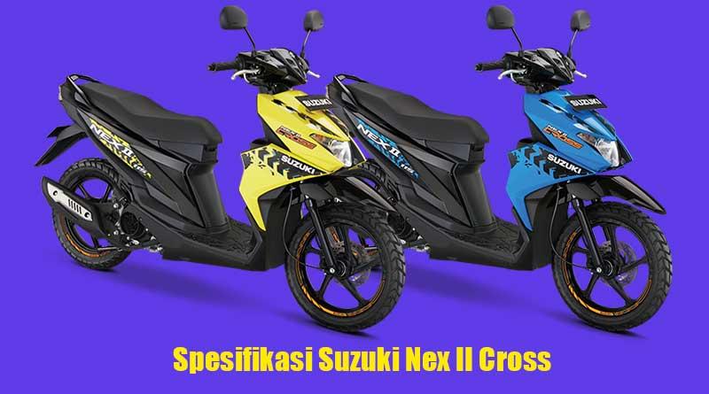spesifikasi-suzuki-nex-ii-cross,-skutik-petualang-paling-murah?
