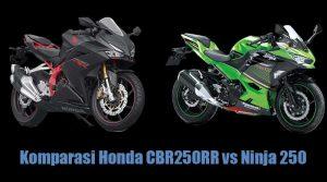 Membandingkan Honda CBR250RR vs Kawasaki Ninja 250