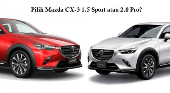 perbedaan mazda cx-3 1.5 vs 2.0