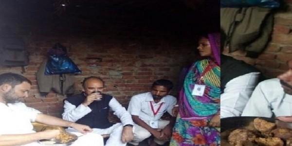 दलित के घर पहुंचे राहुल ने खाया चोखा, रोटी व गुड़