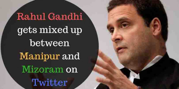 Rahul Gandhi gets mixed up between Manipur and Mizoram on Twitter