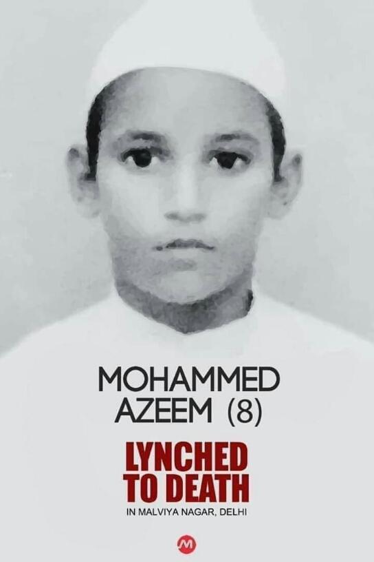 दिल्ली के मालवीय नगर मे लिंचिग करके मौत के घाट उतार दिया 7.5 वर्ष के अजीम को