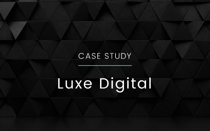 Premium Branding and Luxury Web Design, a Case Study of Luxe Digital